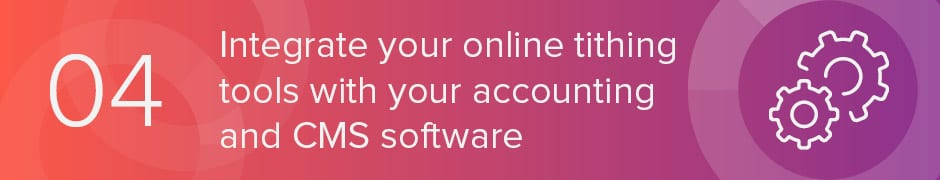 Your church can integrate your online tithing tools with your accounting and CMS software.