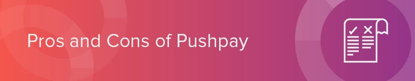 Learn the pros and cons of Pushpay as well as those of its alternatives in the church online giving software sector.